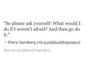 O que você faria se não tivessemedo?
