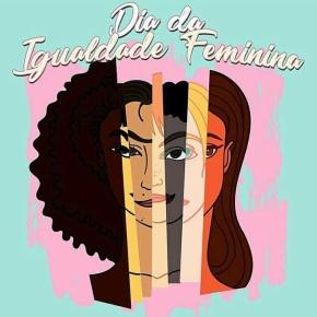 Dia Internacional da IgualdadeFeminina