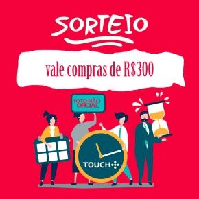 SORTEIO: Touch Campina